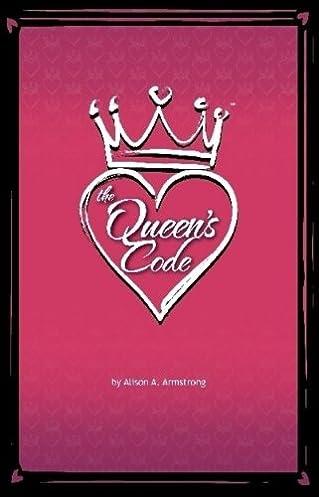 The queens code array the queen u0027s code alison armstrong 5800096643953 amazon com books rh amazon fandeluxe Choice Image