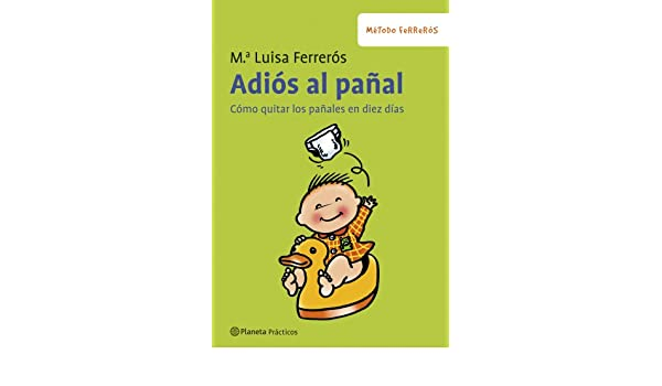 Amazon.com: Adiós al pañal (Spanish Edition) eBook: Mª Luisa Ferrerós: Kindle Store