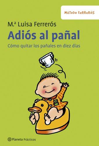 Adiós al pañal (Spanish Edition) by [Ferrerós, Mª Luisa]