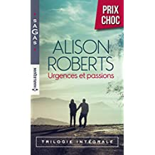 Urgences et passions : Un médecin en péril - Le triomphe de la vie - Un combat à gagner (VMP) (French Edition)