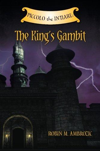 Read Online Piccolo the Intiare: The King's Gambit pdf epub