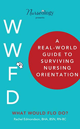 E.b.o.o.k A Real-World Guide to Surviving Nursing Orientation<br />[K.I.N.D.L.E]