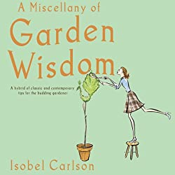 A Miscellany of Garden Wisdom