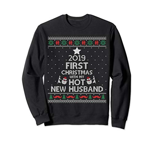 2019 First Christmas With My Hot New Husband Ugly Sweatshirt (Jumper 2019 Christmas)