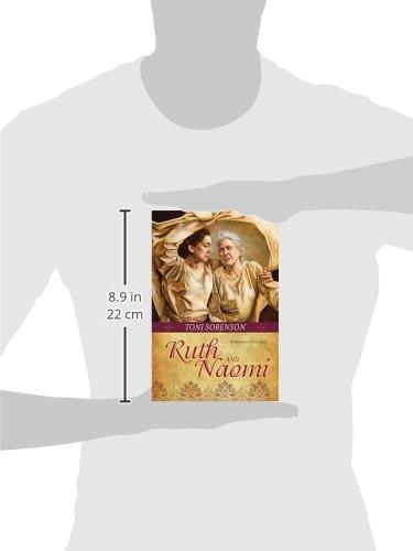 aca27fcd612062 Ruth and Naomi: Toni Sorenson: 9781621088370: Amazon.com: Books