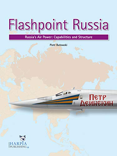 (Flashpoint Russia: Russia's Air Power: Capabilities and Structure)