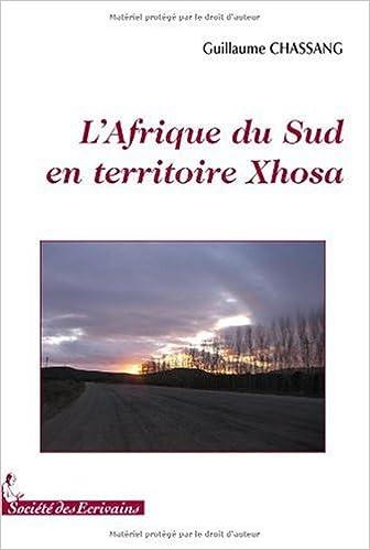 Lire un L'Afrique du Sud en territoire Xhosa pdf, epub