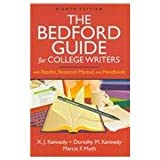 Bedford Guide for College Writers 8e 4-in-1 cloth and Comment for Bedford Guide for College Writers, Kennedy, X. J. and Kennedy, Dorothy M., 0312477554