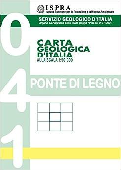 Descargar Por Torrent Carta Geologica D'italia Alla Scala 1:50.000 F° 041. Ponte Di Legno Infantiles PDF