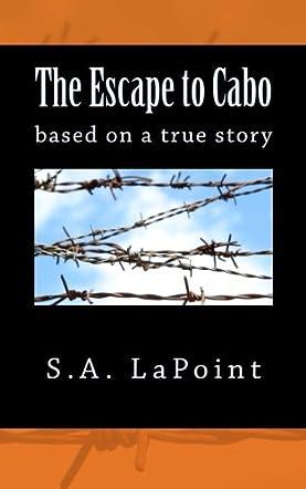 The Escape to Cabo