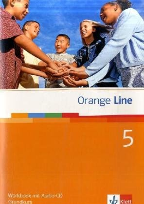 Orange Line / Workbook mit Audio-CD Teil 5 (5. Lernjahr) Grundkurs
