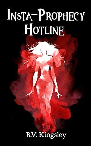 Insta-Prophecy Hotline (Insta-Prophecy Series Book 1) Insta Line