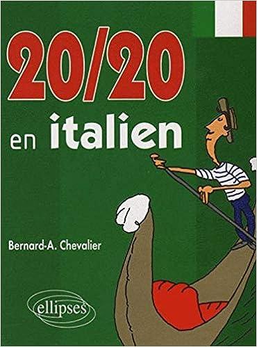 Amazon Fr 20 20 En Italien Bernard A Chevalier Livres