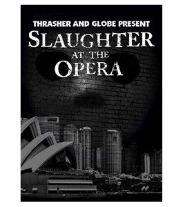 Slaughter at the Opera (Jake Duncombe Skateboard)