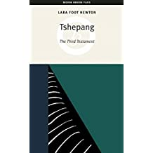 Tshepang: The Third Testament