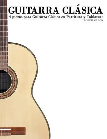 Guitarra Clásica: 4 piezas para Guitarra Clásica en Partitura y ...