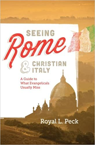 """""""""""OFFLINE"""""""" Seeing Rome & Christian Italy: A Guide To What Evangelicals Usually Miss. Funda hours perdio start dispose"""