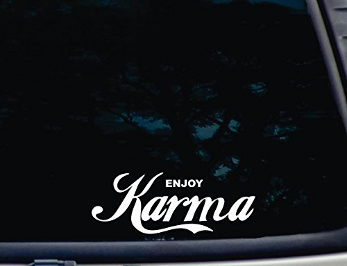 "Enjoy Karma - 8"" x 3"" die cut vinyl decal for windows, cars, trucks, tool boxes, laptops, MacBook - virtually any hard, smooth surface"