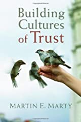Building Cultures of Trust (Emory University Studies in Law and Religion) Kindle Edition