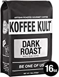 Koffee Kult DARK ROAST COFFEE (16oz) Highest Quality Delicious Specialty Grade Whole Bean Coffee - Fresh Gourmet Aromatic Artisan Blend