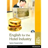 English for the Hotel Industry (With Cd)