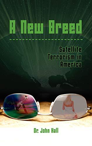 A New Breed Satellite Terrorism
