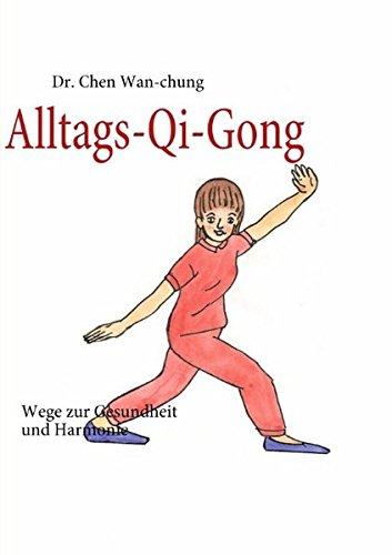 alltags-qi-gong-wege-zur-gesundheit-und-harmonie