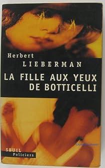 La Fille aux yeux de Botticelli par Lieberman