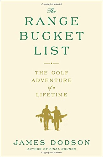 BOOK The Range Bucket List: The Golf Adventure of a Lifetime PPT
