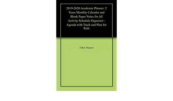 2019-2020 Academic Planner: 2 Years Monthly Calendar and ...