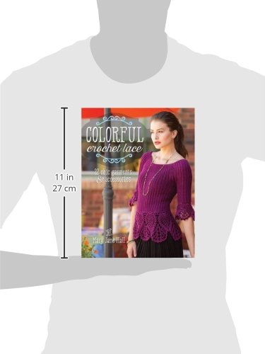 b34a9229c27d8 Colorful Crochet Lace  22 Chic Garments   Accessories  Mary Jane Hall   0812787020290  Amazon.com  Books