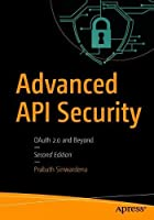 Advanced API Security: OAuth 2.0 and Beyond, 2nd Edition Front Cover