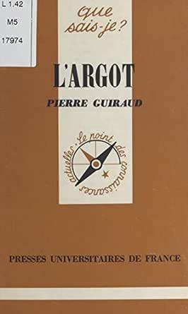 Largot (French Edition) eBook: Pierre Guiraud: Amazon.es: Tienda ...