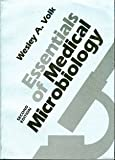 Essentials of Medical Microbiology, Wesley A. Volk, 0397520999