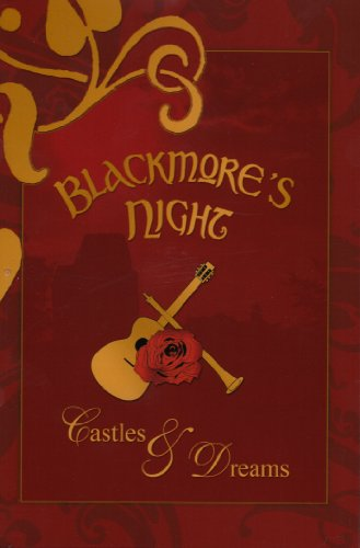 Blackmore's Night -- Castles & Dreams