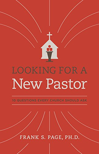 Download for free Looking for a New Pastor: 10 Questions Every Church Should Ask