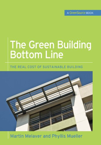 The Green Building Bottom Line (GreenSource Books; Green Source): The Real Cost of Sustainable Building Pdf