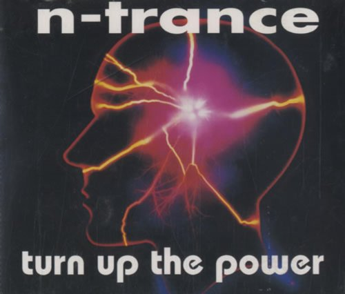N-trance - Turn Up The Power - Zortam Music
