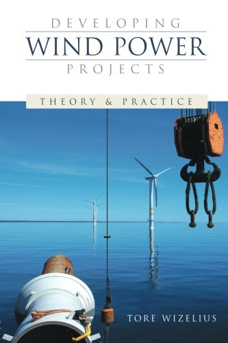 Developing Wind Power Projects: Theory and - Engineering Power Wind