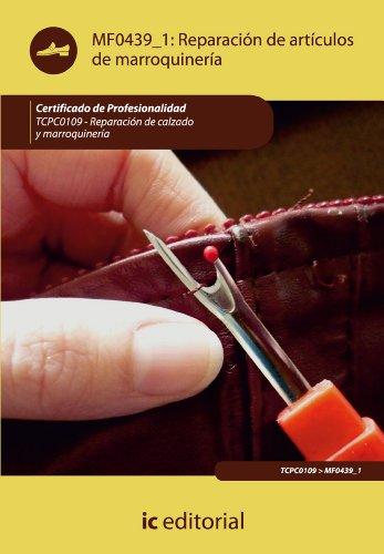 Descargar Libro Reparación De Artículos De Marroquinería. Tcpc0109 Mercedes Garrón García