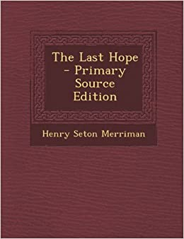 Book The Last Hope - Primary Source Edition