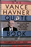 The Vance Havner Quotebook, Vance H. Havner, 0801042992