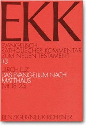 Evangelisch-Katholischer Kommentar zum Neuen Testament, EKK, Bd.1/3, Das Evangelium nach Matthäus