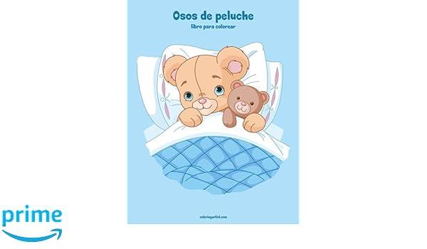 Osos De Peluche Libro Para Colorear 1 Volume 1 Spanish Edition