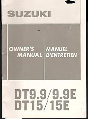 1985 suzuki dt9 9 9 9e dt15 15e outboard owners manual p n rh amazon com Suzuki 2-Cycle Outboards 9.9 Suzuki Outboard Remote