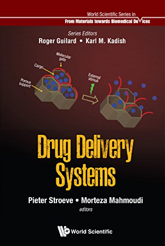 Drug Delivery Systems: 1 (World Scientific Series: From Biomaterials Towards Medical - Drug Device Delivery