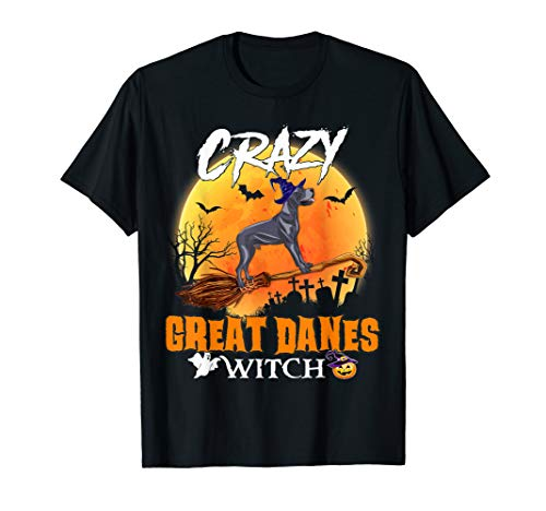 Crazy Great Danes Fly Witch Halloween Costume Dog Shirt]()