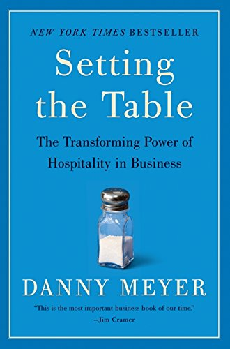 Setting the Table: The Transforming Power of Hospitality in Business PDF
