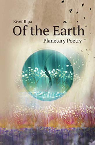 Of The Earth: planetary poetry