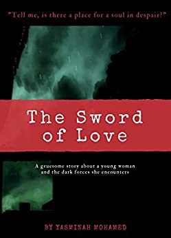 The Sword of Love by [Mohamed, Yasminah]